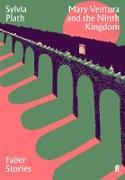 Cover-Bild zu Plath, Sylvia: Mary Ventura and the Ninth Kingdom (eBook)