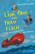 Cover-Bild zu Schär, Brigitte: Lisa, Paul und Frau Fisch