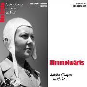 Cover-Bild zu Himmelwärts - Die Kampfpilotin Sabiha Gökçen (Audio Download) von Sichtermann, Barbara