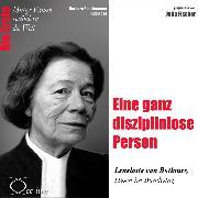 Cover-Bild zu Eine ganz disziplinlose Person - Die Abgeordnete in Hosen Lenelotte von Bothmer (Audio Download) von Sichtermann, Barbara