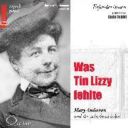 Cover-Bild zu Was Tin Lizzy fehlte - Mary Anderson und der Scheibenwischer (Audio Download) von Sichtermann, Barbara
