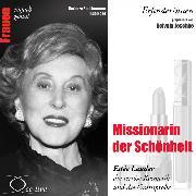 Cover-Bild zu Missionarin der Schönheit - Estée Lauder, die seriöse Kosmetik und die Gratisprobe (Audio Download) von Sichtermann, Barbara