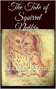 Cover-Bild zu The Tale of Squirrel Nutkin (eBook) von Potter, Beatrix