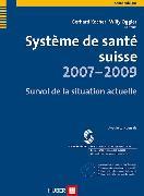 Cover-Bild zu Système de santé suisse 2007-2009 (eBook) von Kocher, Gerhard (Hrsg.)