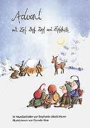 Cover-Bild zu Advent mit Zipf, Zapf, Zepf und Zipfelwitz / Liederheft von Räss, Daniela (Illustr.)