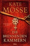 Cover-Bild zu Mosse, Kate: Die brennenden Kammern
