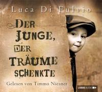 Cover-Bild zu Fulvio, Luca Di: Der Junge, der Träume schenkte