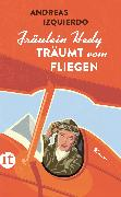 Cover-Bild zu Izquierdo, Andreas: Fräulein Hedy träumt vom Fliegen (eBook)