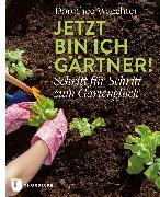 Cover-Bild zu Waechter, Dorothée: Jetzt bin ich Gärtner! (eBook)