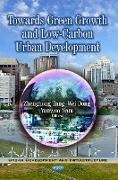 Cover-Bild zu Tang, Zhenghong (Hrsg.): Towards Green Growth & Low-Carbon Urban Development