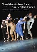 Cover-Bild zu Vom klassischen Ballett zum Modern Dance von Au, Susan