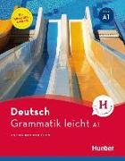 Cover-Bild zu Grammatik leicht A1. Einsprachige Ausgabe von Brüseke, Rolf