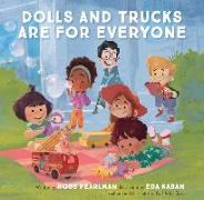 Cover-Bild zu Pearlman, Robb: Dolls and Trucks Are for Everyone