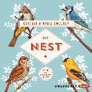 Cover-Bild zu Sweeney, Cynthia D'Aprix: Das Nest (Audio Download)