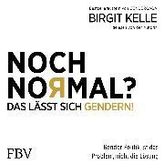 Cover-Bild zu Noch Normal? Das lässt sich gendern! (Audio Download) von Kelle, Birgit