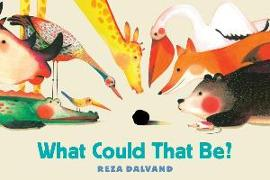 Cover-Bild zu Dalvand, Reza: What Could That Be?