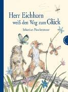 Cover-Bild zu Meschenmoser, Sebastian: Herr Eichhorn weiß den Weg zum Glück
