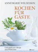 Cover-Bild zu Wildeisen, Annemarie: Kochen für Gäste