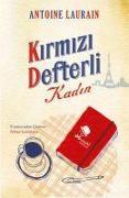 Cover-Bild zu Laurain, Antoine: Kirmizi Defterli Kadin