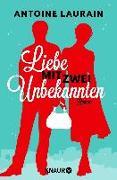 Cover-Bild zu Laurain, Antoine: Liebe mit zwei Unbekannten