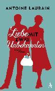 Cover-Bild zu Laurain, Antoine: Liebe mit zwei Unbekannten (eBook)