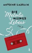 Cover-Bild zu Laurain, Antoine: Die Melodie meines Lebens (eBook)