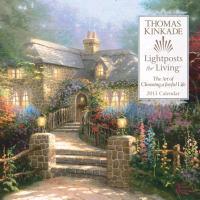 Cover-Bild zu Kinkade, Thomas (Illustr.): Thomas Kinkade: Lightposts for Living: The Art of Choosing a Joyful Life