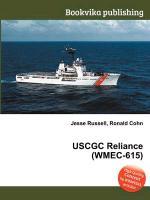 Cover-Bild zu Russell, Jesse (Hrsg.): Uscgc Reliance (Wmec-615)