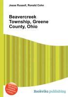 Cover-Bild zu Russell, Jesse (Hrsg.): Beavercreek Township, Greene County, Ohio