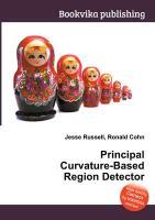 Cover-Bild zu Russell, Jesse (Hrsg.): Principal Curvature-Based Region Detector