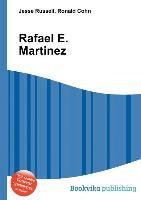 Cover-Bild zu Russell, Jesse (Hrsg.): Rafael E. Martinez