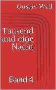 Cover-Bild zu Weil, Gustav: Tausend und eine Nacht, Band 4 (eBook)