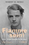 Cover-Bild zu Zoske, Robert M.: Flamme sein!