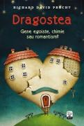Cover-Bild zu Precht, Richard David: Dragostea. Gene egoiste, chimie sau romantism? (eBook)