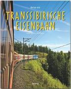 Cover-Bild zu Klaube, Bernd: Reise mit der Transsibirischen Eisenbahn