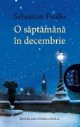 Cover-Bild zu Faulks, Sebastian: O saptamâna în decembrie (eBook)