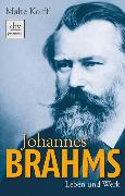 Cover-Bild zu Korff, Malte: Johannes Brahms (eBook)