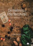 Cover-Bild zu Flammer, Dominik: Dinkelreis & Pfefferchirsi