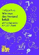 Cover-Bild zu Perry, Philippa: Wie man den Verstand behält (eBook)