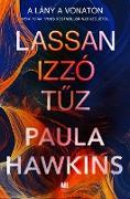 Cover-Bild zu Hawkins, Paula: Lassan izzó tuz (eBook)
