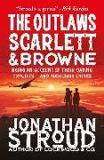 Cover-Bild zu Stroud, Jonathan: The Outlaws Scarlett and Browne