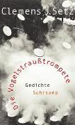 Cover-Bild zu Setz, Clemens J.: Die Vogelstraußtrompete