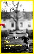 Cover-Bild zu Setz, Clemens J.: Die Frequenzen