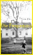 Cover-Bild zu Setz, Clemens J.: Die Frequenzen (eBook)