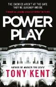 Cover-Bild zu Kent, Tony: Power Play (eBook)