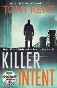 Cover-Bild zu Kent, Tony: Killer Intent (eBook)