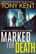 Cover-Bild zu Kent, Tony: Marked for Death
