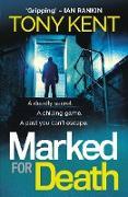 Cover-Bild zu Kent, Tony: Marked for Death (eBook)