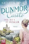 Cover-Bild zu Taylor, Kathryn: Dunmor Castle - Das Licht im Dunkeln