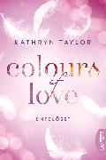 Cover-Bild zu Taylor, Kathryn: Colours of Love - Entblößt (eBook)